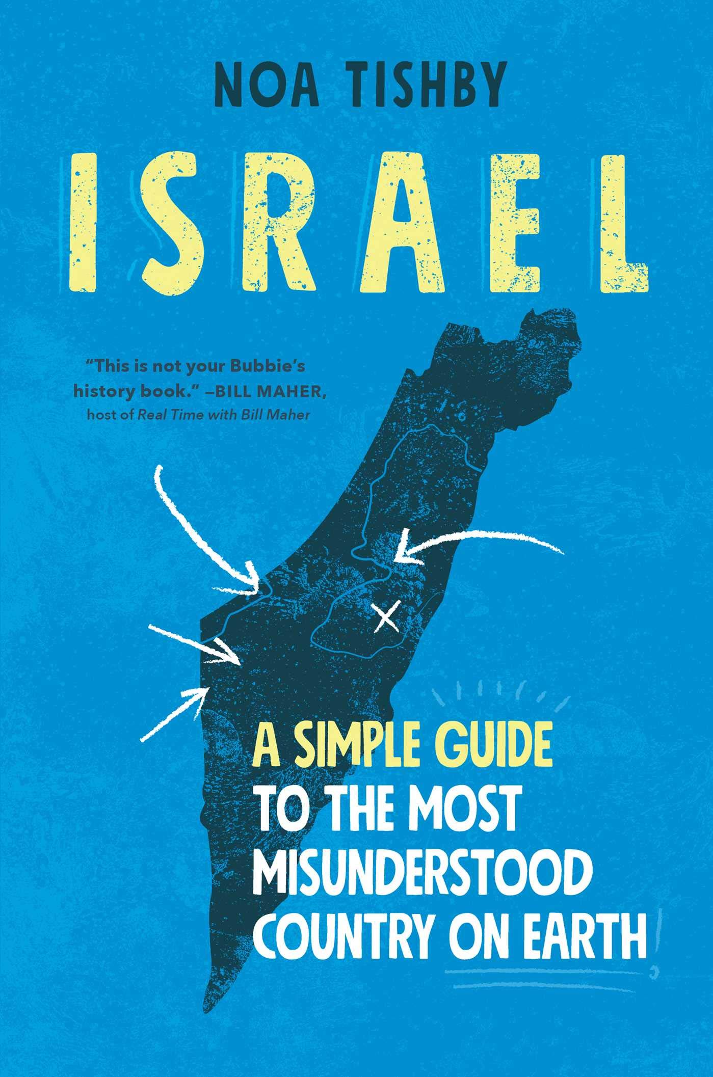 Israel A Simple Guide To The Most Misunderstood Country on Earth-min