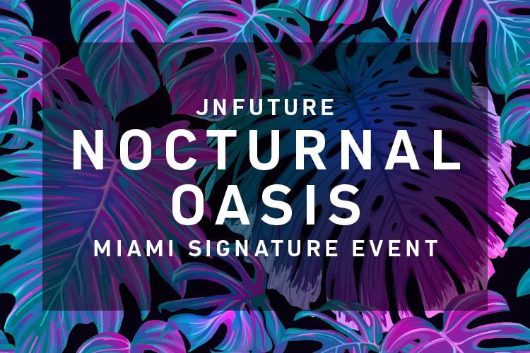 LandingPage_JNFuture-Miami-Nocturnal-Oasis_2019